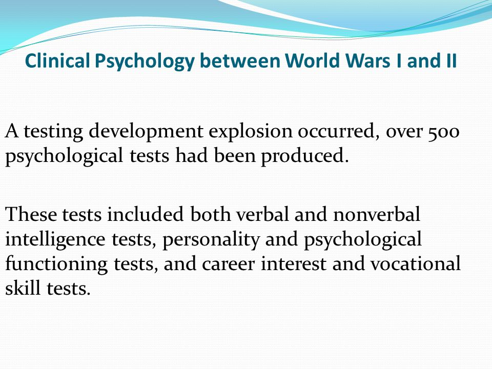 Clinical Psychology between World Wars I and II