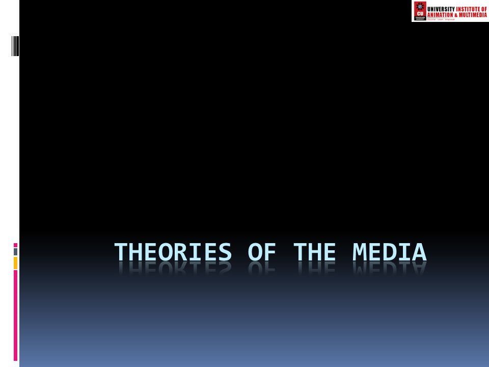 Theories of the media