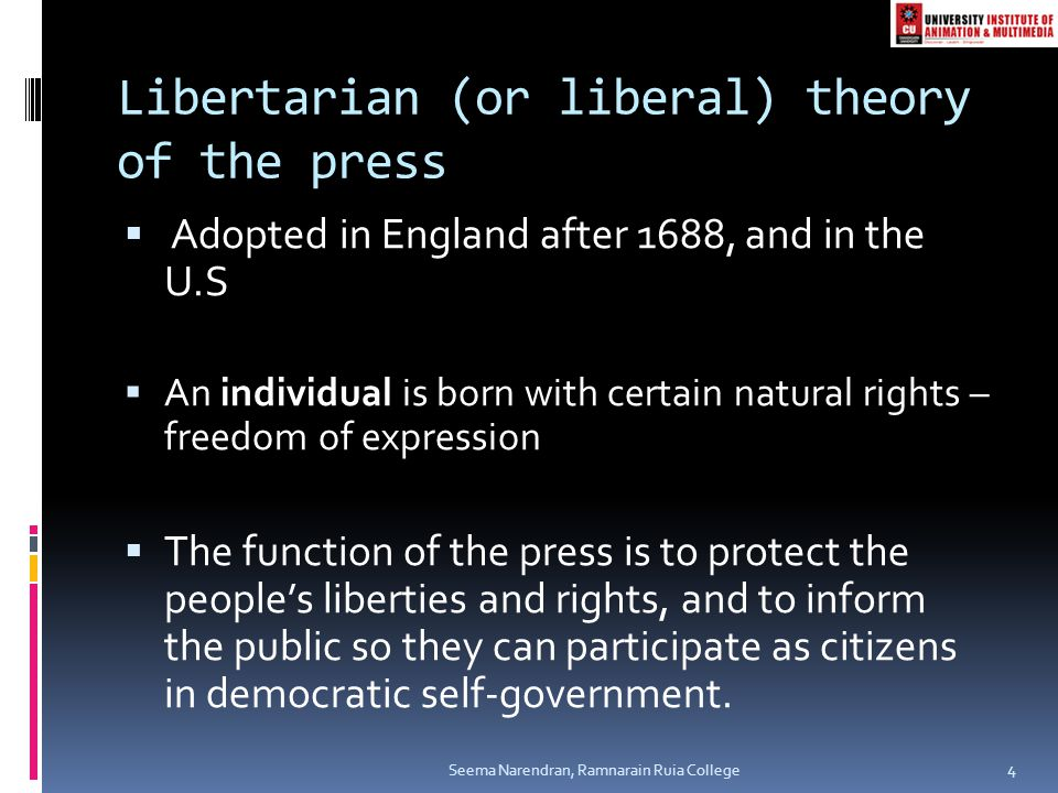 Libertarian (or liberal) theory of the press