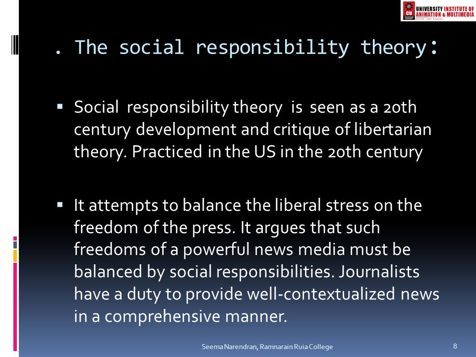 . The social responsibility theory: