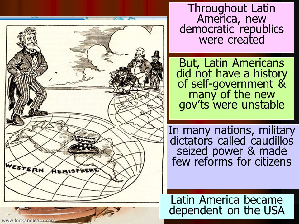Throughout Latin America, new democratic republics were created