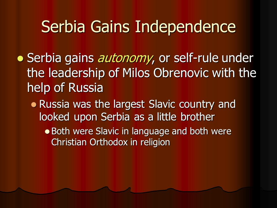 Serbia Gains Independence
