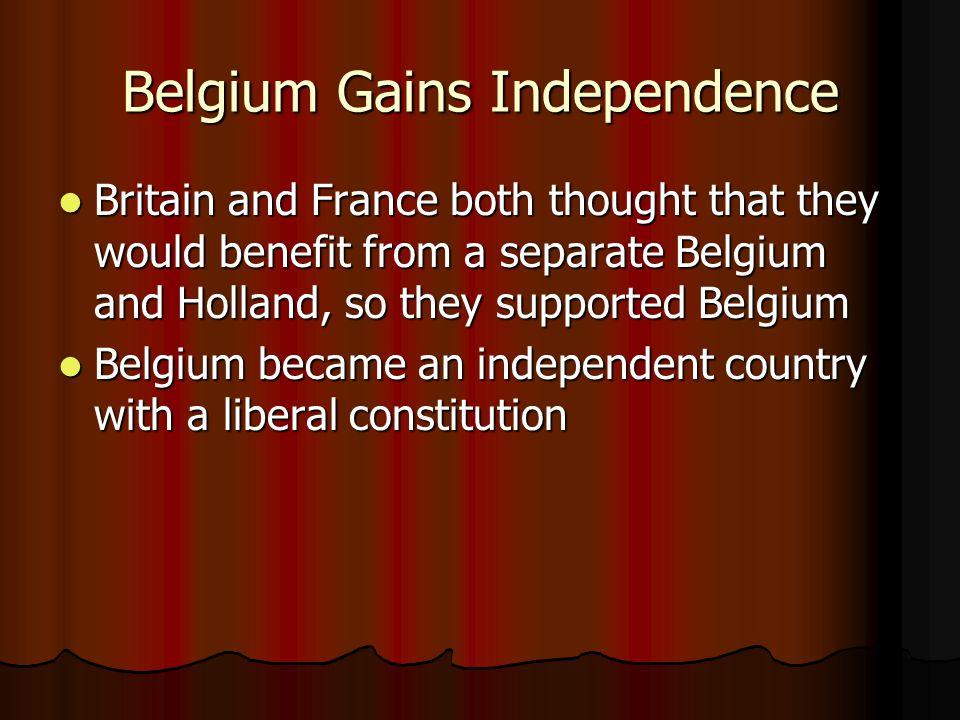 Belgium Gains Independence