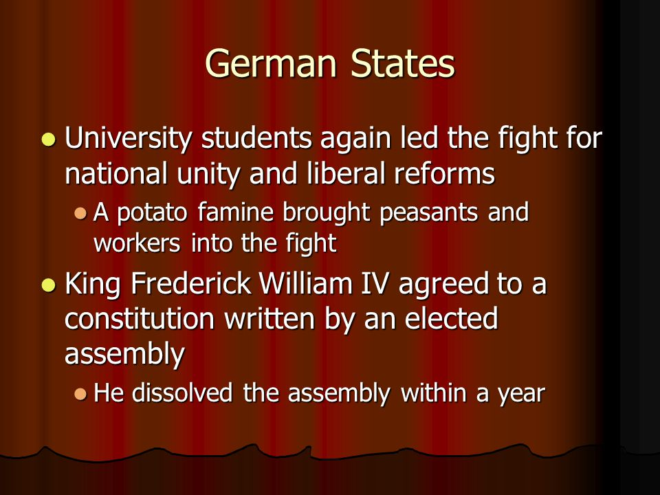 German States University students again led the fight for national unity and liberal reforms.