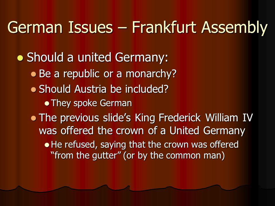 German Issues – Frankfurt Assembly
