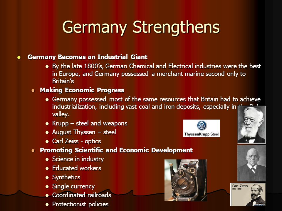 Germany Strengthens Germany Becomes an Industrial Giant