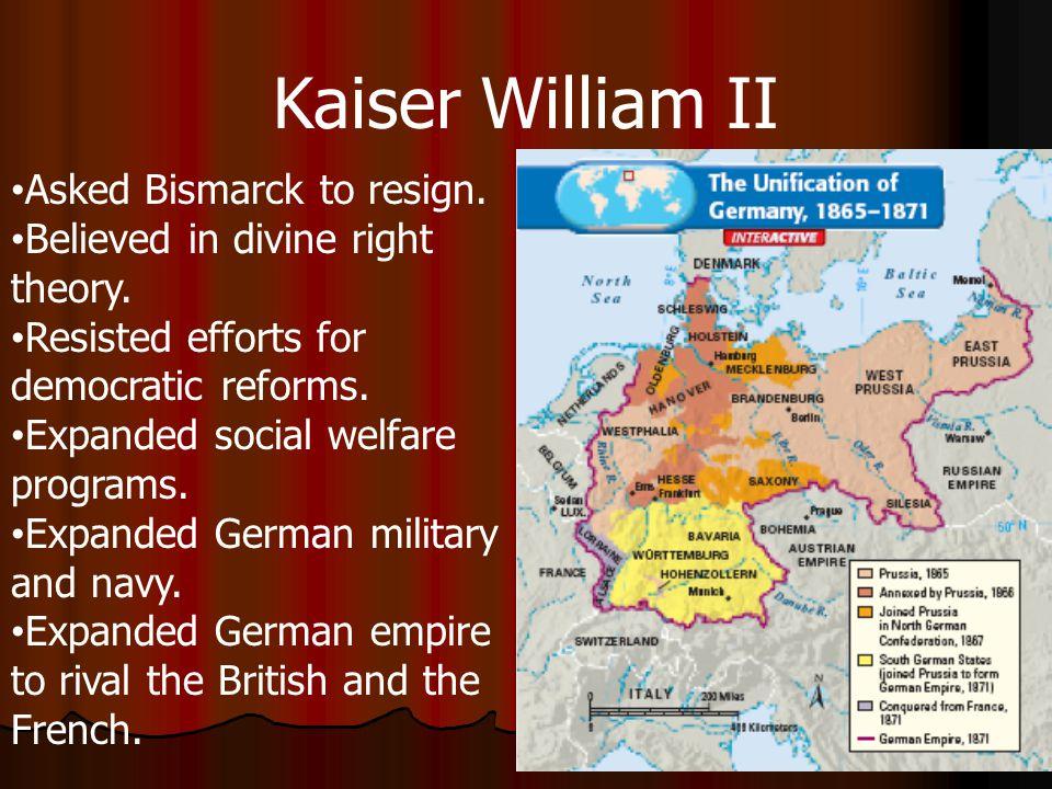 Kaiser William II Asked Bismarck to resign.
