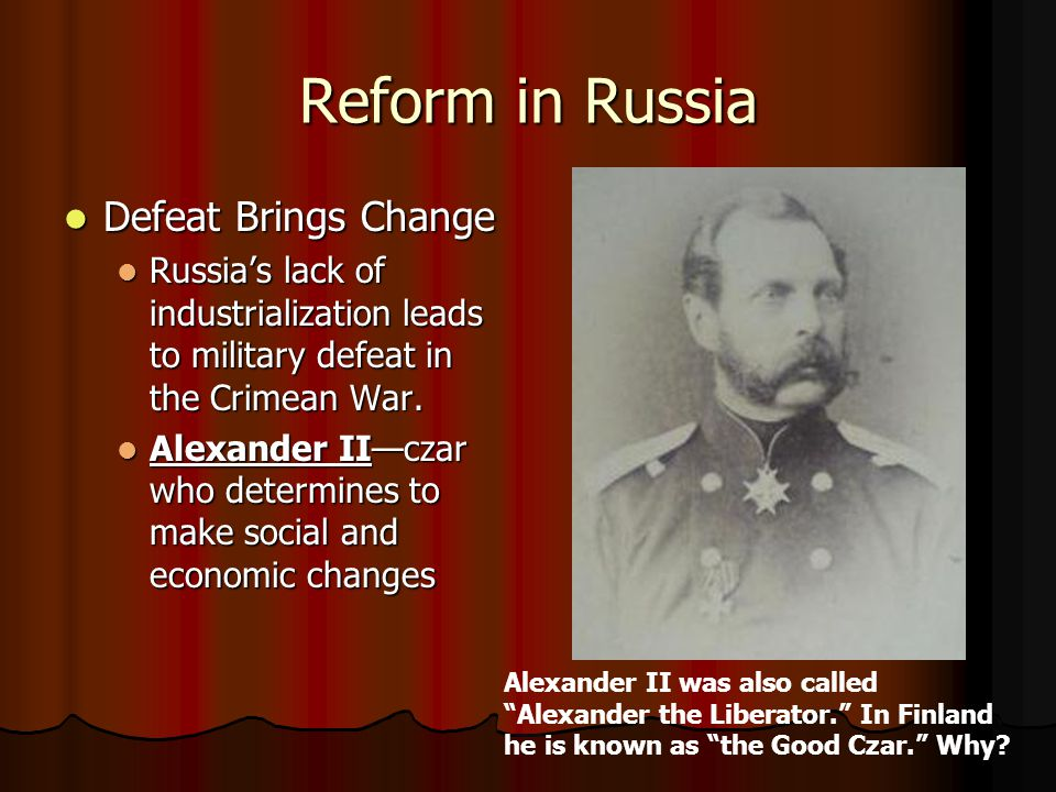 Reform in Russia Defeat Brings Change