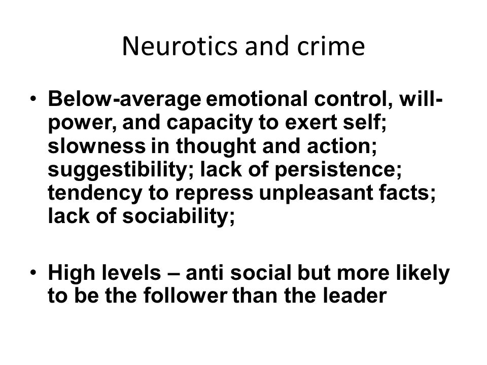 Neurotics and crime