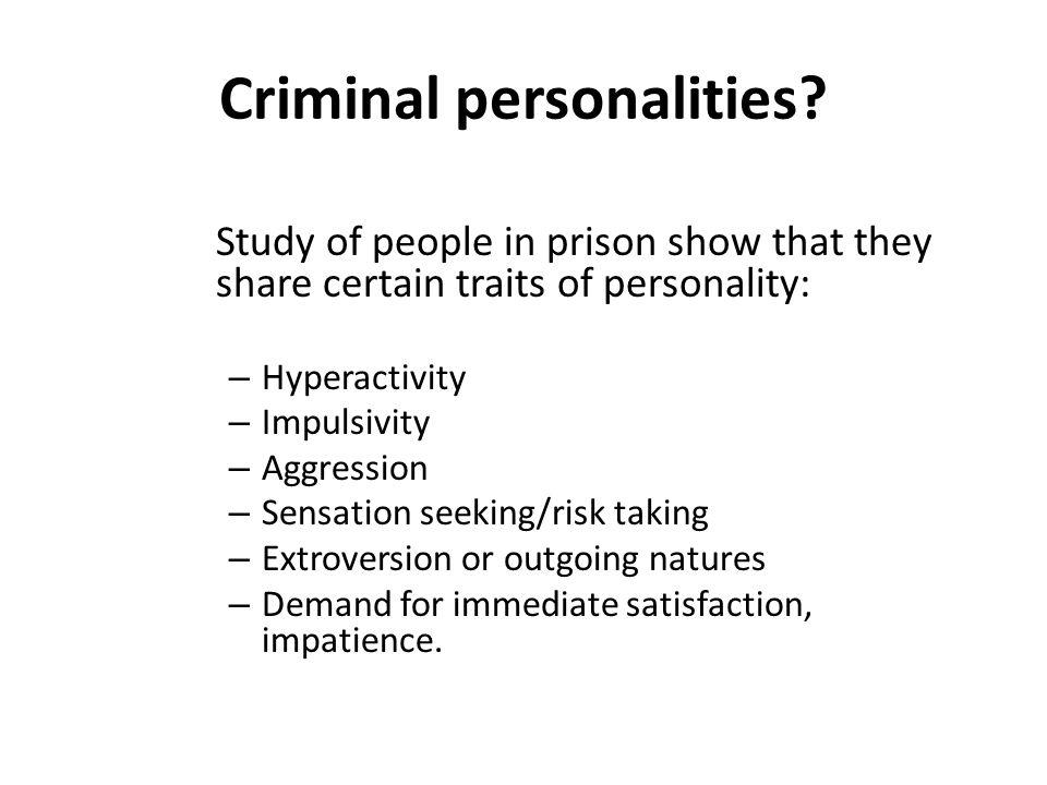 Criminal personalities