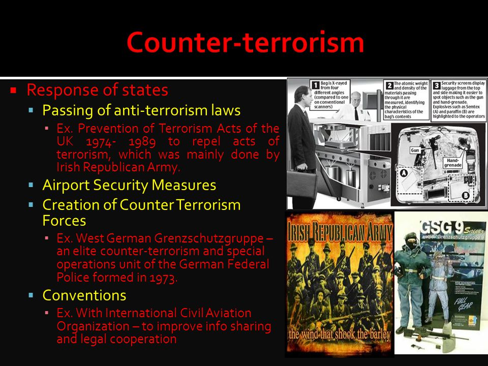 Counter-terrorism Response of states Passing of anti-terrorism laws