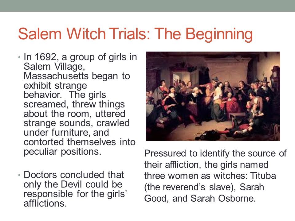 Salem Witch Trials: The Beginning