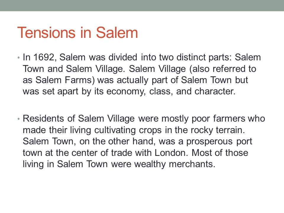 Tensions in Salem