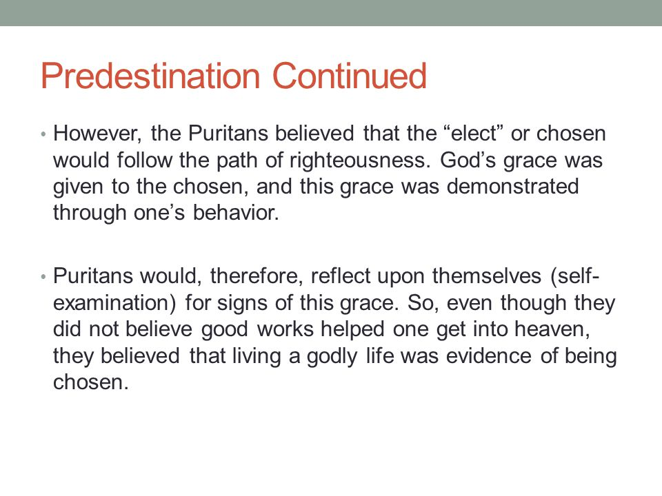 Predestination Continued