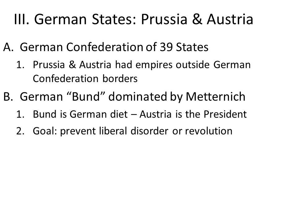 III. German States: Prussia & Austria