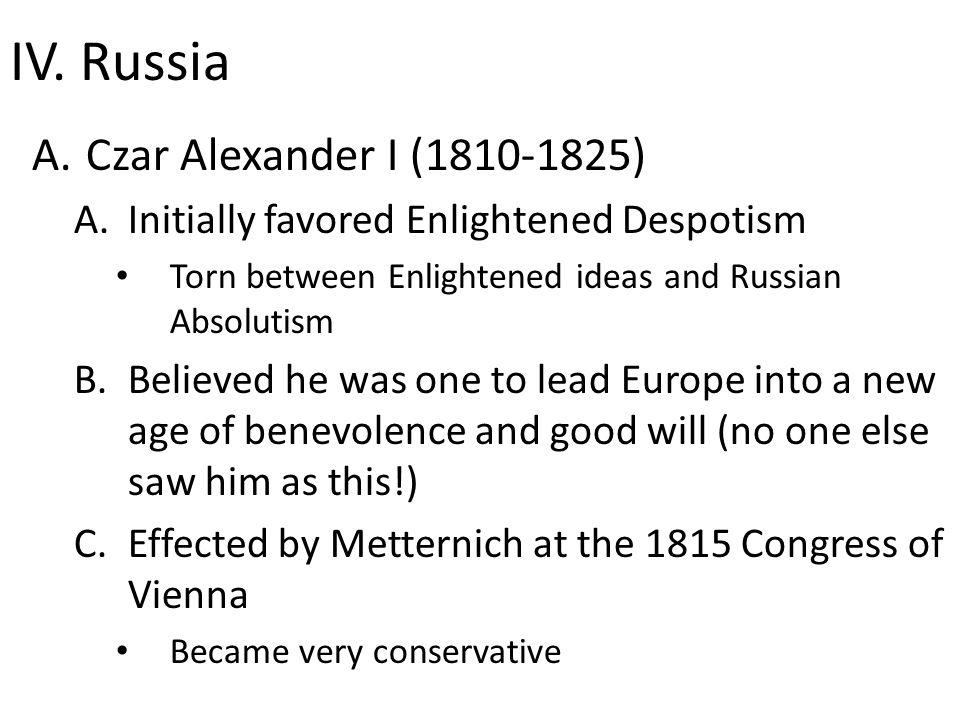 IV. Russia Czar Alexander I (1810-1825)