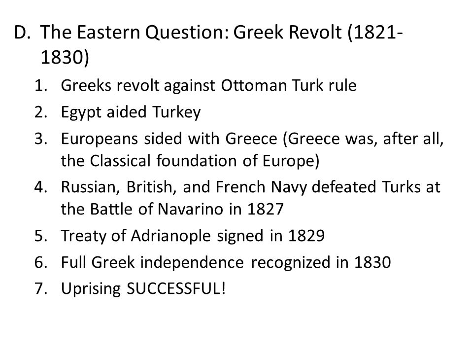 The Eastern Question: Greek Revolt (1821-1830)