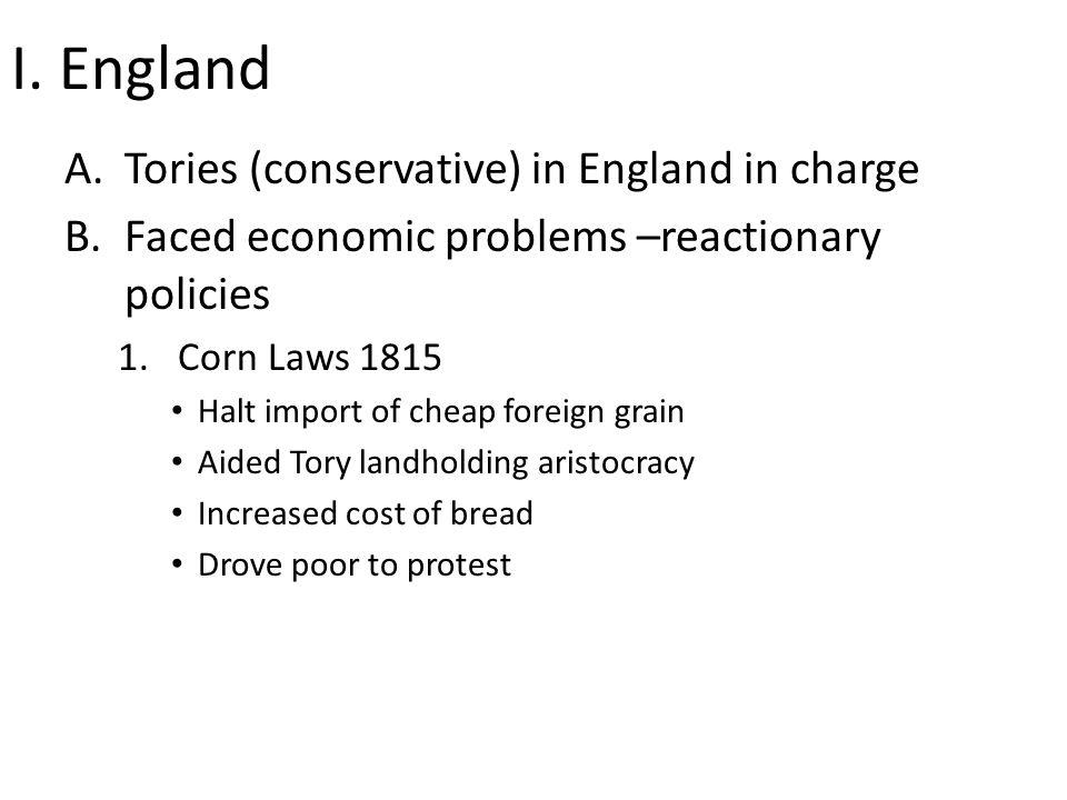 I. England Tories (conservative) in England in charge