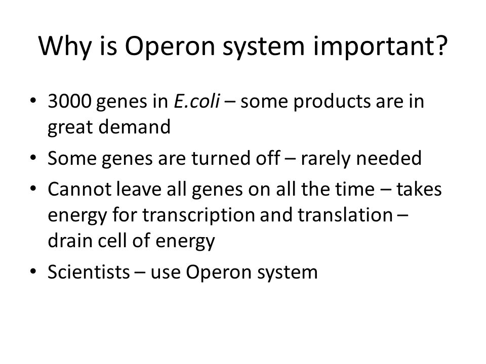 Why is Operon system important