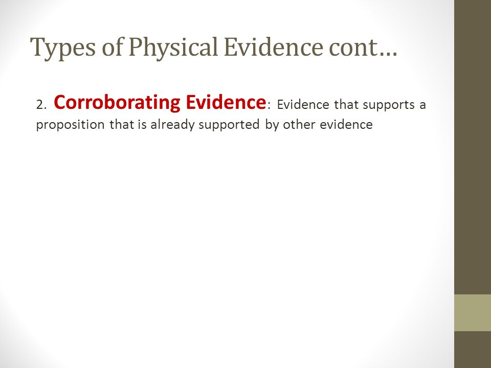 Types of Physical Evidence cont…