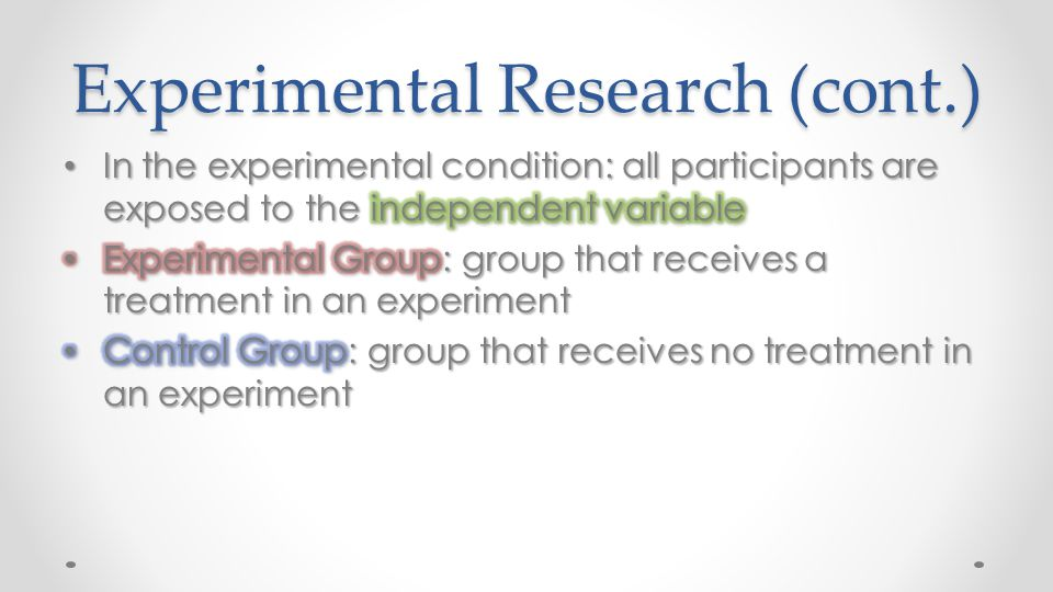 Experimental Research (cont.)