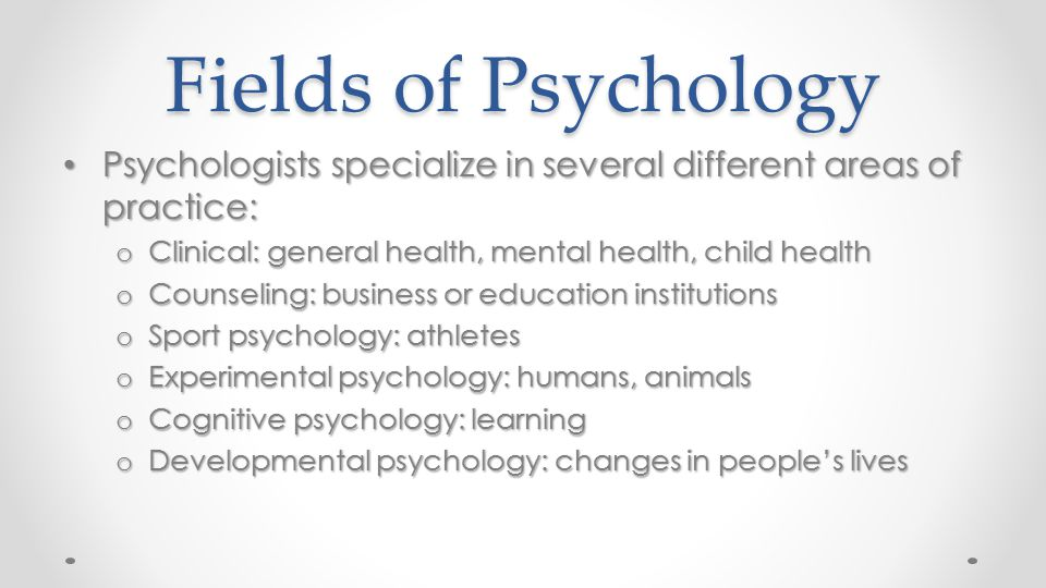 areas of specialization in psychology Graduate school - areas of specialization the psychology major provides its students with both a liberal arts education and the opportunity to explore specific areas of psychology in which they have special interests.
