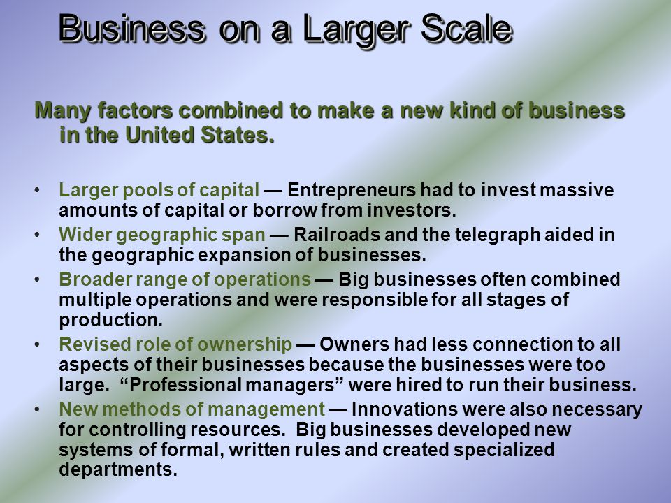 Business on a Larger Scale