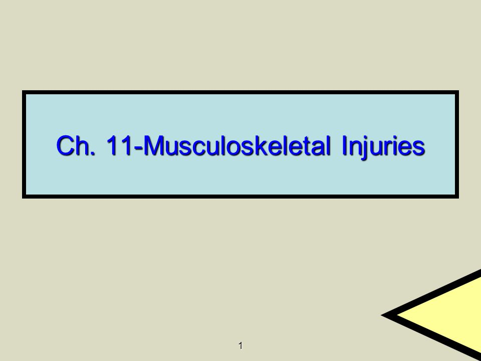 Ch. 11-Musculoskeletal Injuries