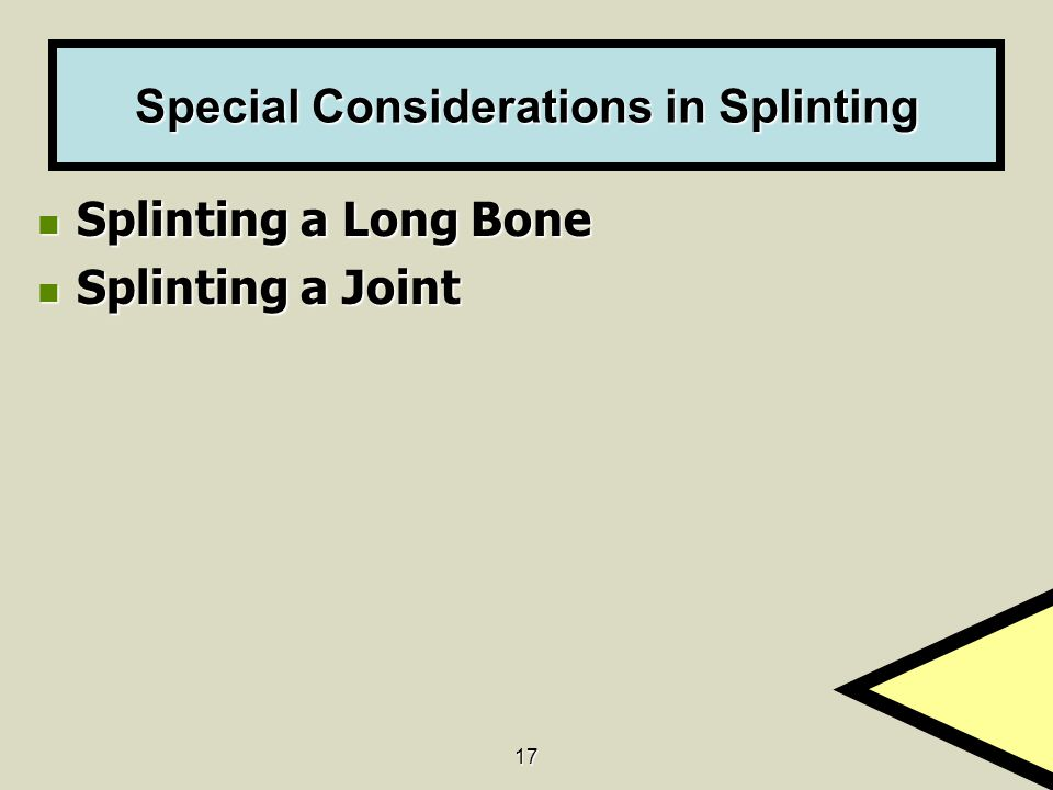 Special Considerations in Splinting