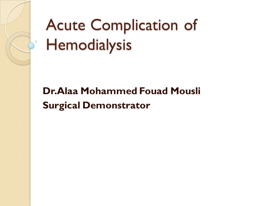 Acute Complication of Hemodialysis