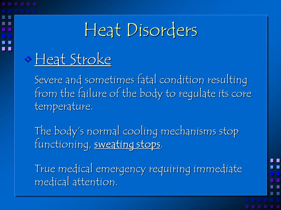 Heat Disorders Heat Stroke