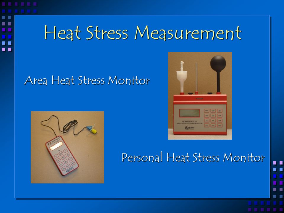 Heat Stress Measurement