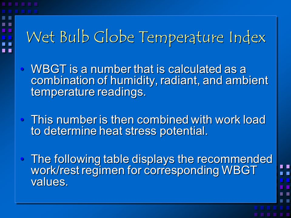 Wet Bulb Globe Temperature Index