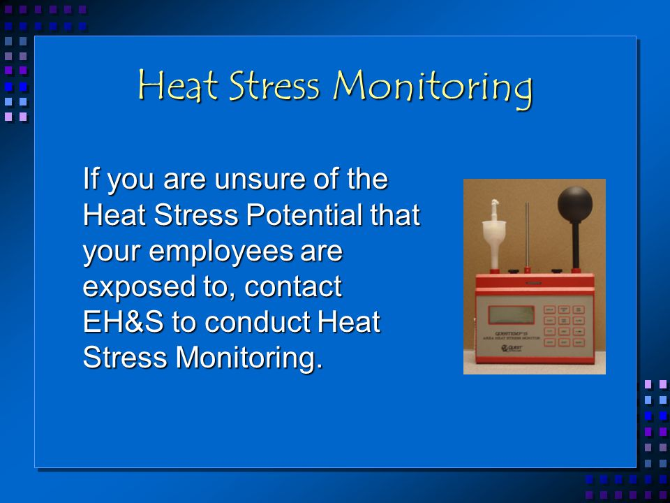 Heat Stress Monitoring