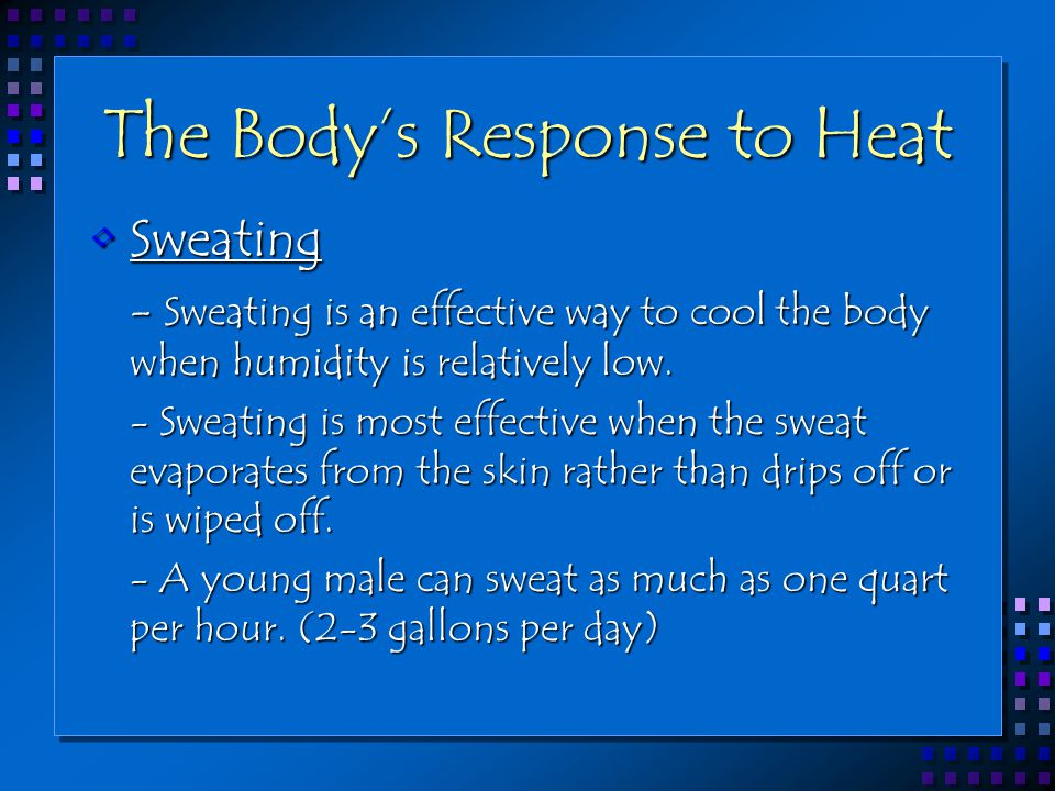 The Body's Response to Heat