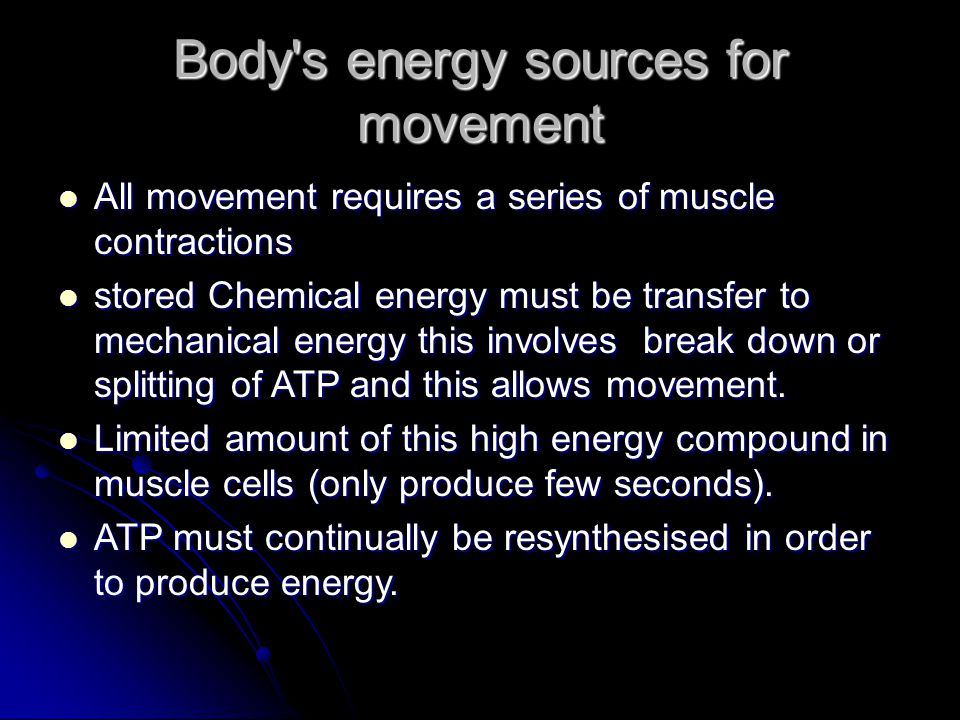 Body s energy sources for movement