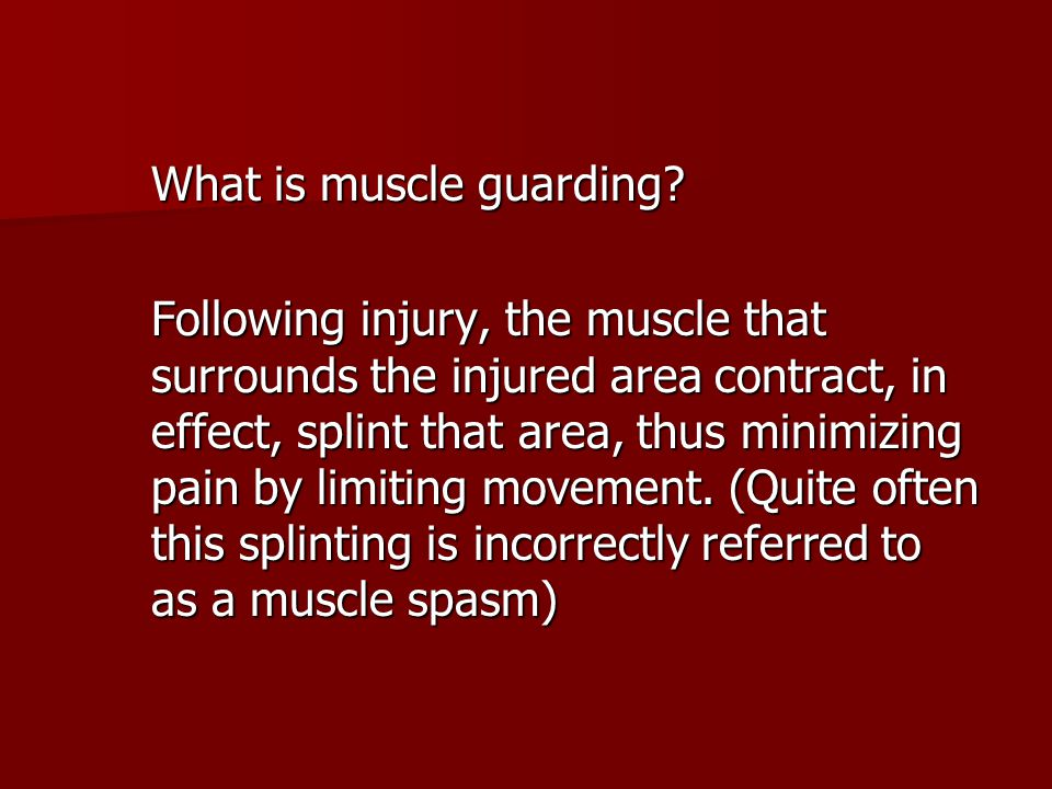 What is muscle guarding