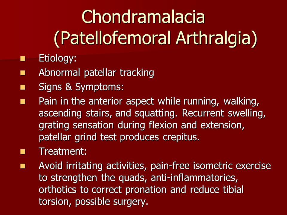 Chondramalacia (Patellofemoral Arthralgia)