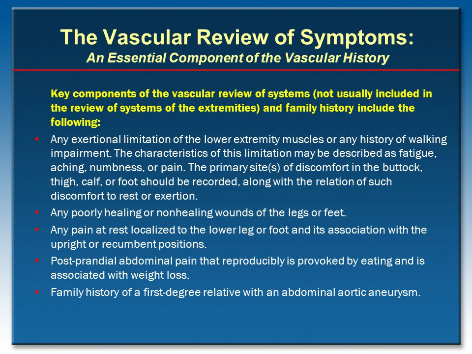 The Vascular Review of Symptoms: An Essential Component of the Vascular History