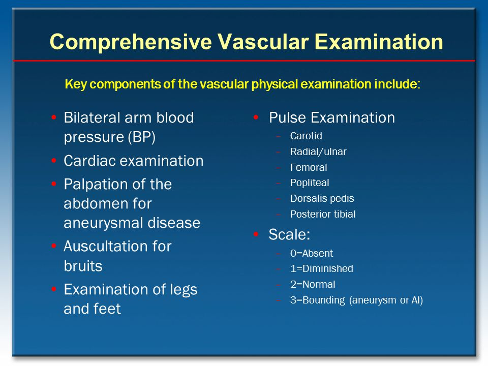 Comprehensive Vascular Examination