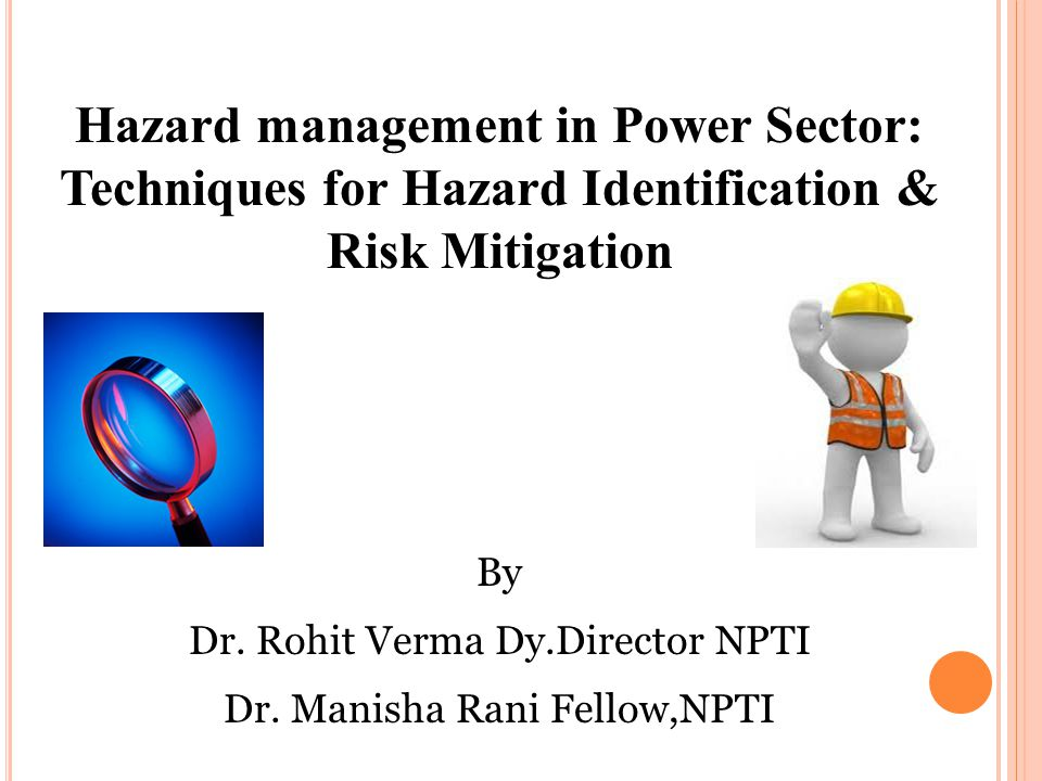 Hazard management in Power Sector: Techniques for Hazard Identification & Risk Mitigation