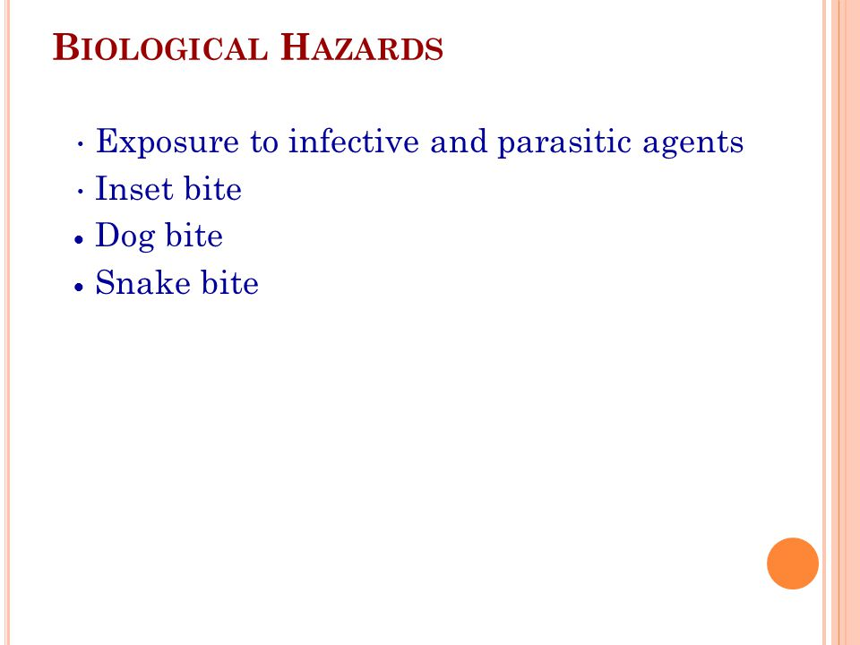 Biological Hazards Exposure to infective and parasitic agents