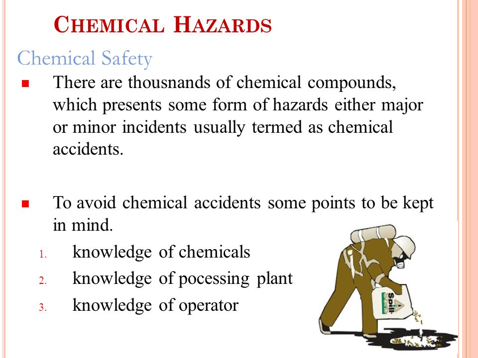 Chemical Hazards Chemical Safety