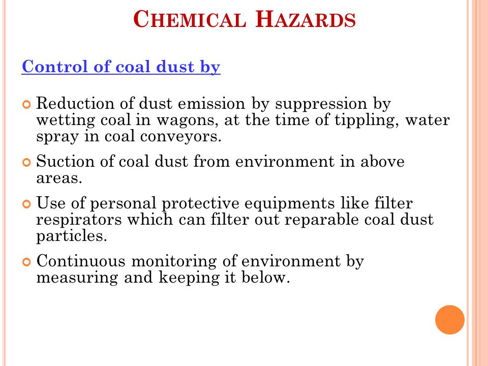 Chemical Hazards Control of coal dust by