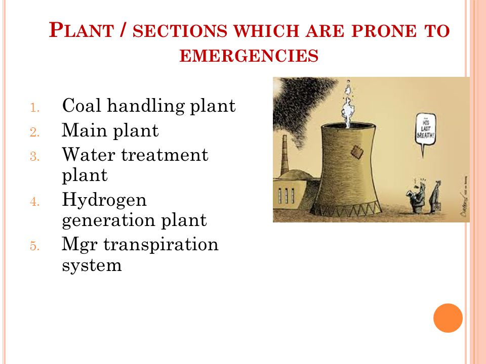 Plant / sections which are prone to emergencies