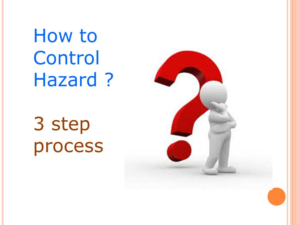 How to Control Hazard 3 step process