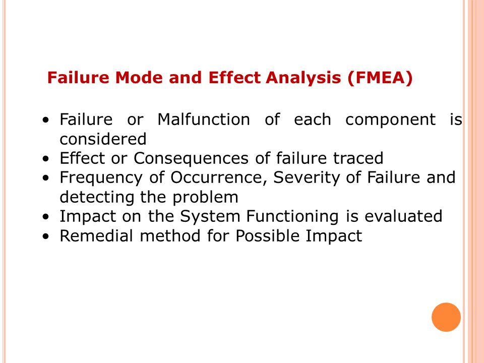Failure Mode and Effect Analysis (FMEA)