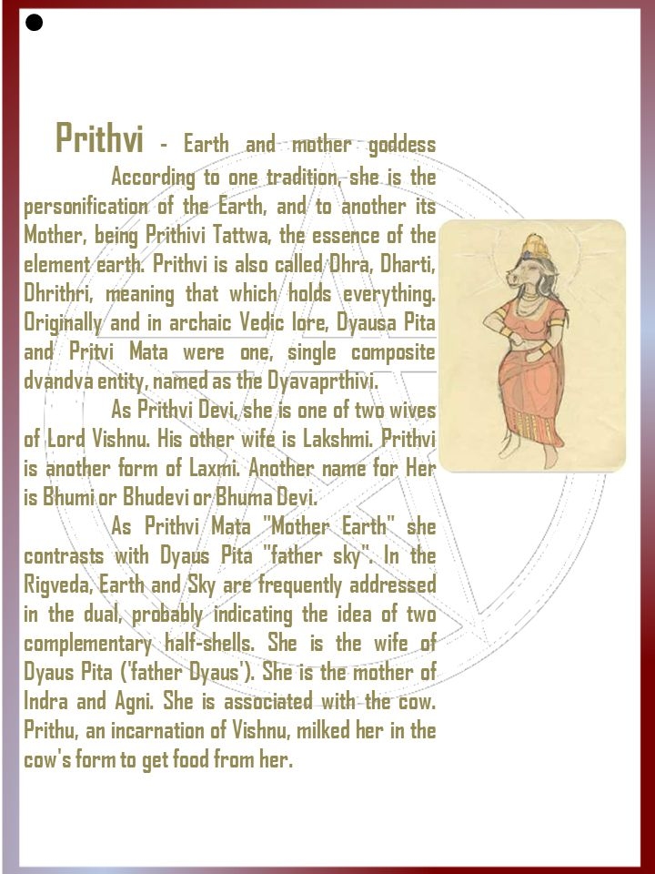 Prithvi - Earth and mother goddess