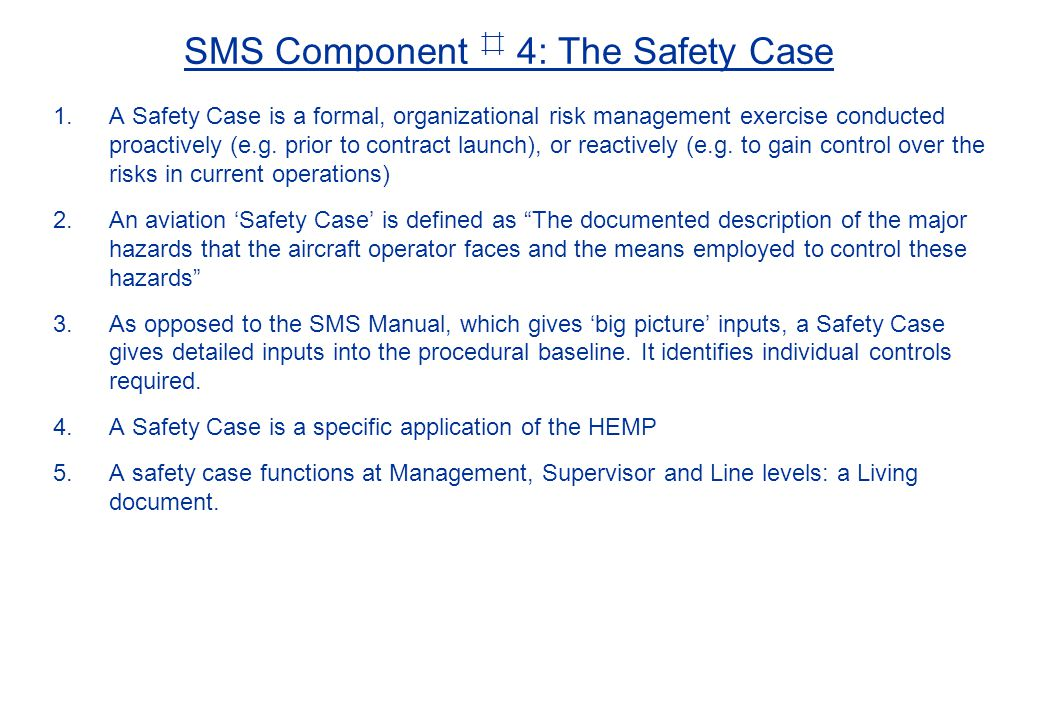 SMS Component ⌗ 4: The Safety Case