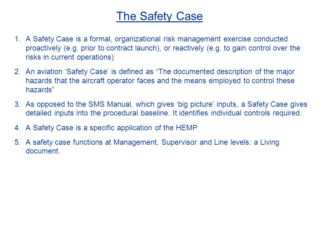 The Safety Case